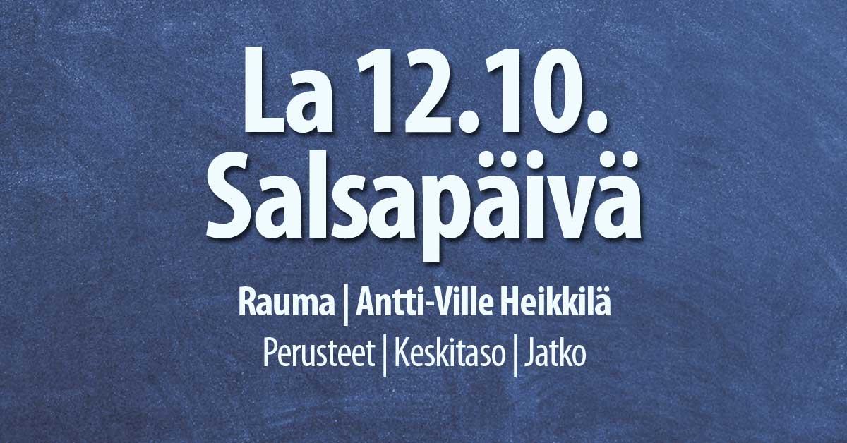 12.10. Salsapäivä Raumalla