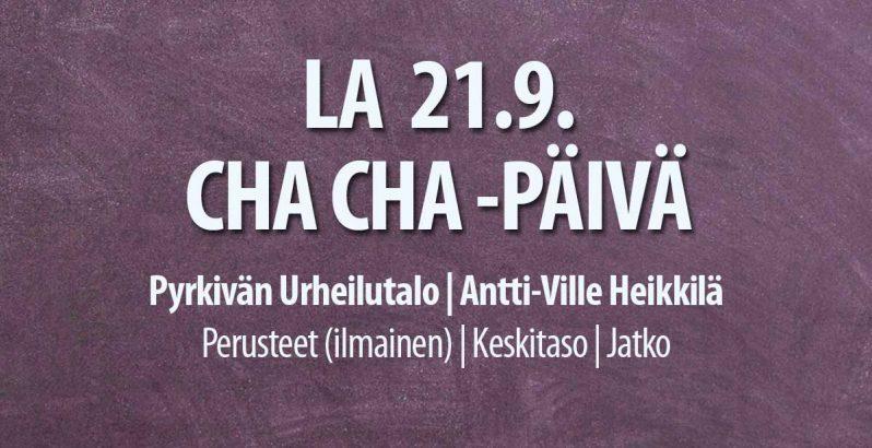 21.9.2019 Cha Cha-päivä Pyrkivällä Tanssiseura Sekahaku ry