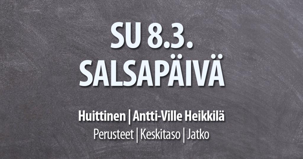 Salsapäivä Huittisissa 8.3. / Tanssiseura Sekahaku ry