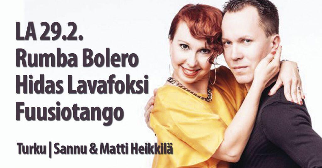 29.2. Sannu & Matti Heikkila