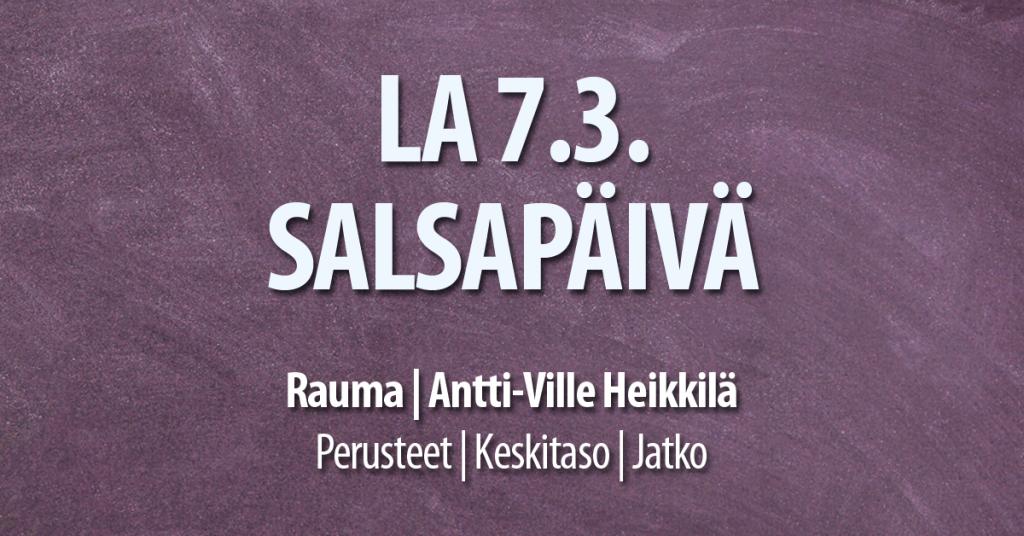 Raumalla 7.3. Salsapäivä / Tanssiseura Sekahaku ry