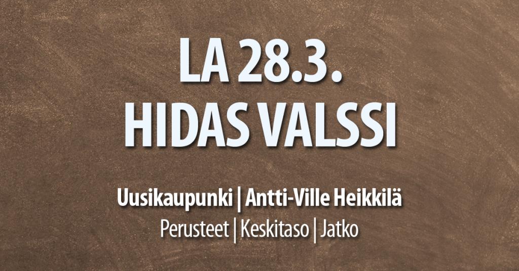 28.3. Hidas Valssi Uusikaupunki / Tanssiseura Sekahaku ry